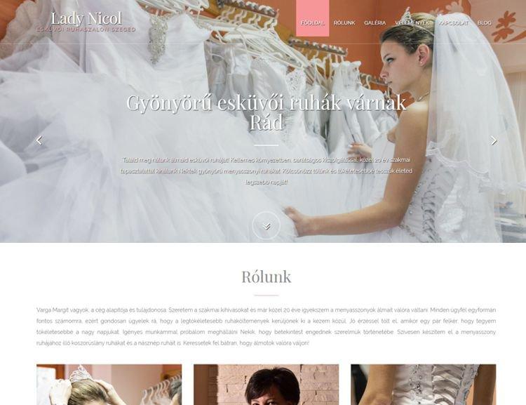Szeged egyik legszínvonalasabb esküvői ruhaszalonjának weboldala, amely modern megjelenésével hűen tükrözi a megrendelő vállalkozásának igényességét és szívonalát. Az általános bemutatkozáson túl, képgaléria és blog részleg is található a honlapon. A cég Facebook oldalát is rendszeresen kezeljük.